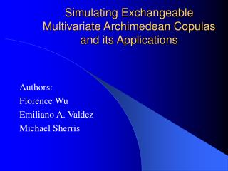 Simulating Exchangeable Multivariate Archimedean Copulas and its Applications