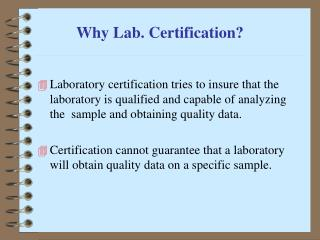 Why Lab. Certification?