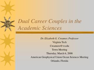 Dual Career Couples in the Academic Sciences