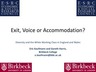 Exit, Voice or Accommodation?