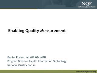 Enabling Quality Measurement