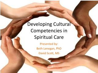 Developing Cultural Competencies in  Spiritual Care
