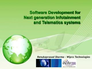 Software Development for Next generation Infotainment and Telematics systems