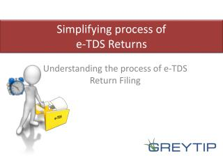 Understanding the process of e-TDS Return Filing