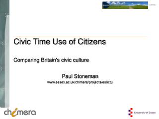 Civic Time Use of Citizens Comparing Britain's civic culture
