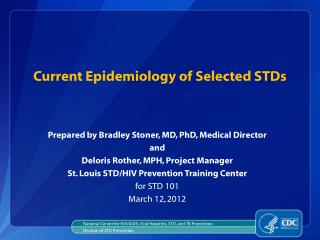 Current Epidemiology of Selected STDs