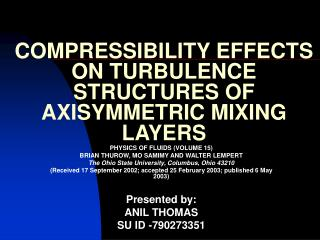 COMPRESSIBILITY EFFECTS ON TURBULENCE STRUCTURES OF AXISYMMETRIC MIXING LAYERS