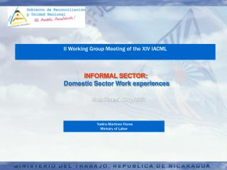 INFORMAL SECTOR: Domestic Sector Work experiences