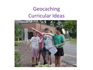 Geocaching Curricular Ideas