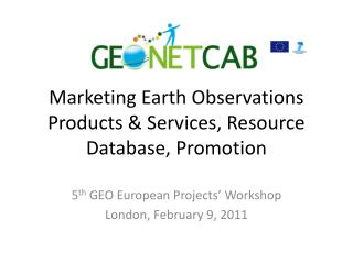 Marketing Earth Observations Products & Services, Resource Database, Promotion