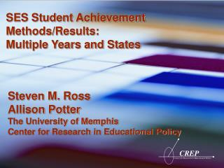 SES Student Achievement Methods/Results: Multiple Years and States