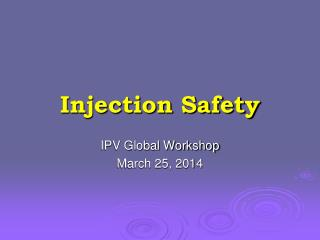 Injection Safety