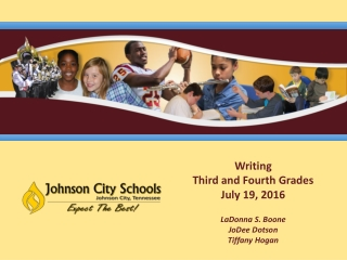 Writing Third and Fourth Grades July 19, 2016