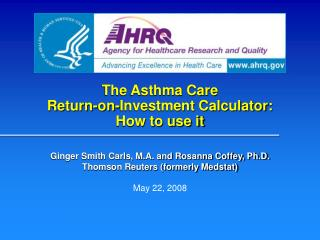 The Asthma Care  Return-on-Investment Calculator:  How to use it