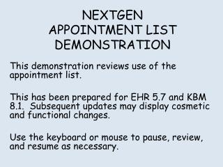 NEXTGEN APPOINTMENT LIST DEMONSTRATION