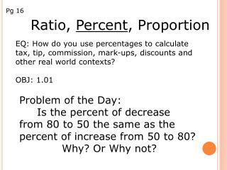 Ratio,  Percent , Proportion