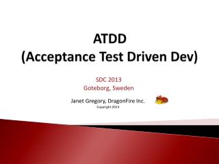 ATDD (Acceptance Test Driven Dev)