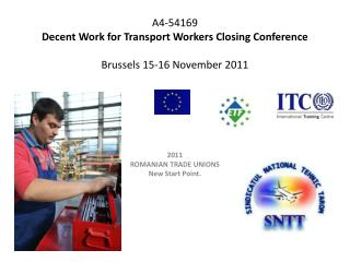 A4-54169 Decent Work for Transport Workers Closing Conference Brussels  15-16 November 2011