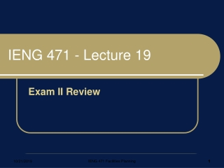 IENG 471 - Lecture 19