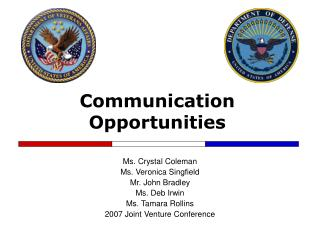 Communication Opportunities