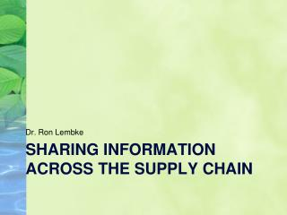 Sharing  information across the Supply Chain