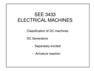 SEE 3433 ELECTRICAL MACHINES