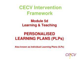 CECV Intervention Framework