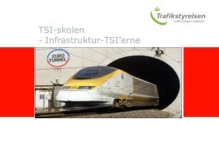 TSI-skolen - Infrastruktur-TSI'erne