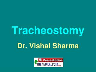 Tracheostomy