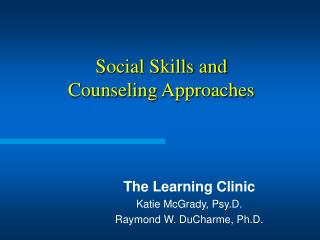 Social Skills and Counseling Approaches