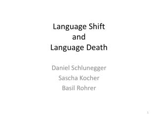 Language Shift and Language Death