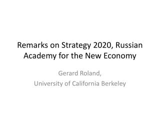 Remarks on Strategy 2020, Russian Academy for the New Economy