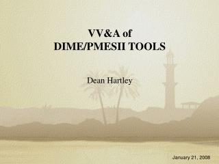 VV&A of DIME/PMESII TOOLS