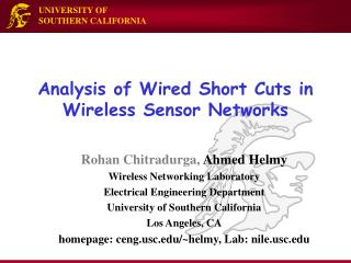 Analysis of Wired Short Cuts in Wireless Sensor Networks
