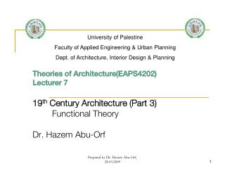 Theories of Architecture(EAPS4202) Lecturer  7 19 th  Century Architecture (Part 3)
