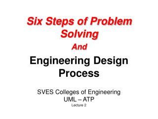 Six Steps of Problem Solving And Engineering Design Process
