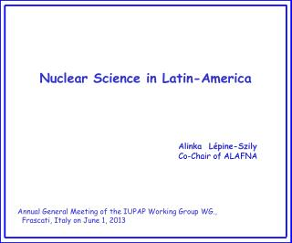 Nuclear Science in Latin-America