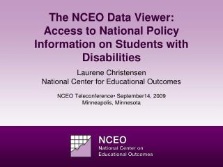The NCEO Data Viewer:  Access to National Policy Information on Students with Disabilities