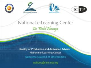 Augment the Higher Education Quality through the usage of e-Learning