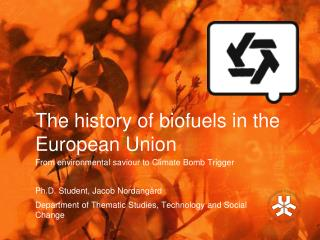 The  history of biofuels  in the  European  Union