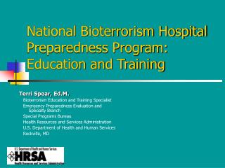 National Bioterrorism Hospital Preparedness Program: Education and Training