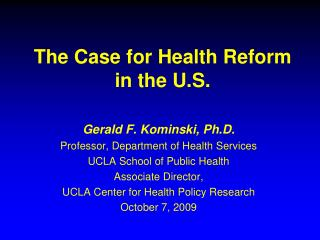 The Case for Health Reform in the U.S.
