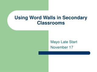 Using Word Walls in Secondary Classrooms