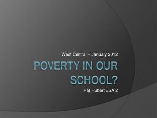 Poverty in our school?