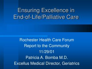 Ensuring Excellence in  End-of-Life/Palliative Care
