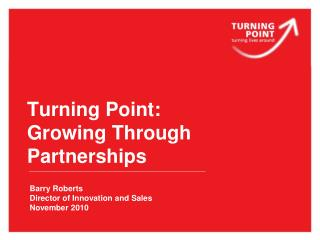 Turning Point: Growing Through Partnerships
