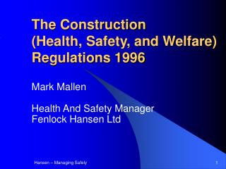 The Construction (Health, Safety, and Welfare) Regulations 1996