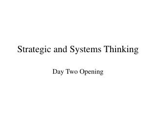 Strategic and Systems Thinking