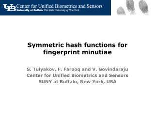 Symmetric hash functions for fingerprint minutiae