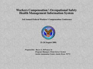 Workers Compensation  Occupational Safety Health Management Information System